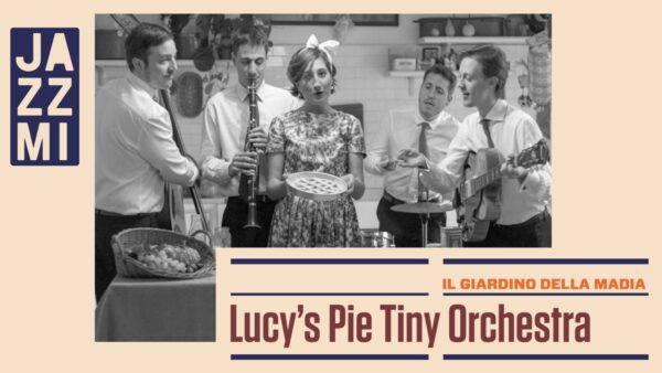 Lucy's Pie Tiny Orchestra
